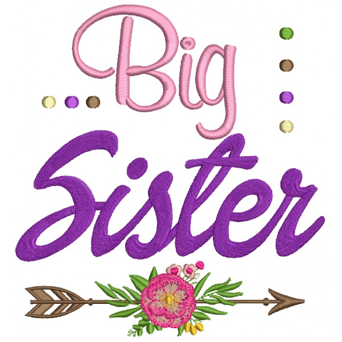 Big Sister Arrow With a Flower Filled Machine Embroidery Digitized Design Pattern