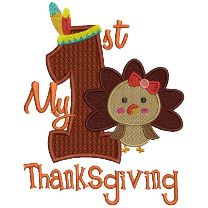 My First Thanksgiving With Cute Girl Turkey Filled Machine Embroidery Digitized Design Pattern