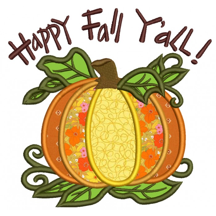 Happy Fall Yall Pumpkin Applique Machine Embroidery Digitized Design Pattern