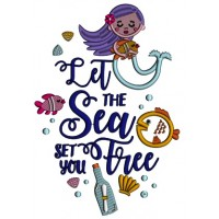 Let The Sea Set You Free Mermaid Applique Machine Embroidery Design Digitized Pattern