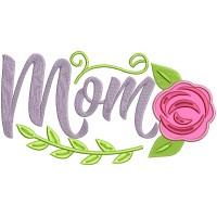 Mom With Rose Applique Machine Embroidery Design Digitized Pattern