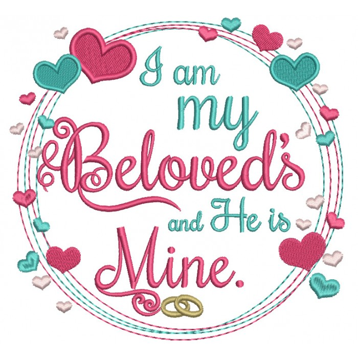 I am my Beloved's and He is Mine Wedding Filled Machine Embroidery Digitized Design Pattern