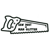 Saw Dust is Man Glitter Applique Machine Embroidery Digitized Design Pattern