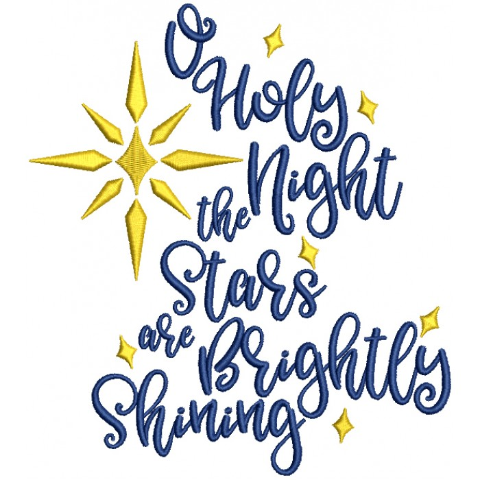 Holy Night The Stars Are Brightly Shining Christmas Filled Machine Embroidery Design Digitized Pattern