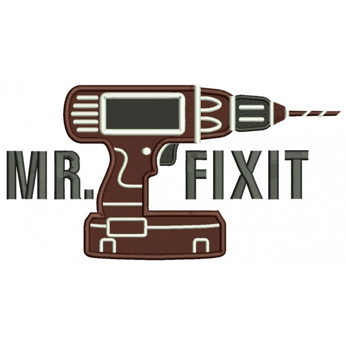 Mr Fixit Drill Applique Machine Embroidery Design Digitized Pattern