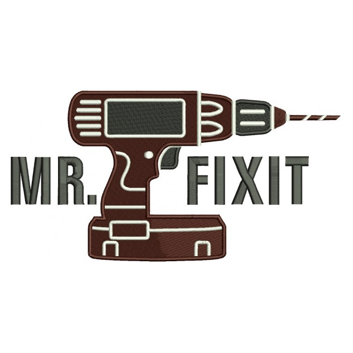 Mr Fixit Drill Filled Machine Embroidery Design Digitized Pattern