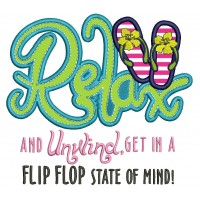 Relax and Unwind Get In a Flip Flop State of Mind Applique Machine Embroidery Design Digitized Pattern