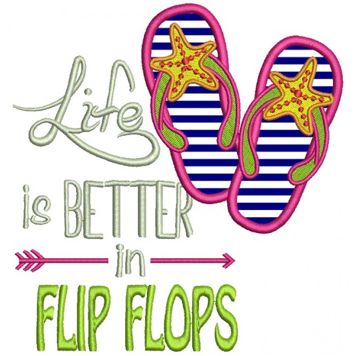 cd204d5cf49 Life-Is-Better-In-Flip-Flops-Applique-Machine-Embroidery-Design -Digitized-Pattern-700x700.jpg