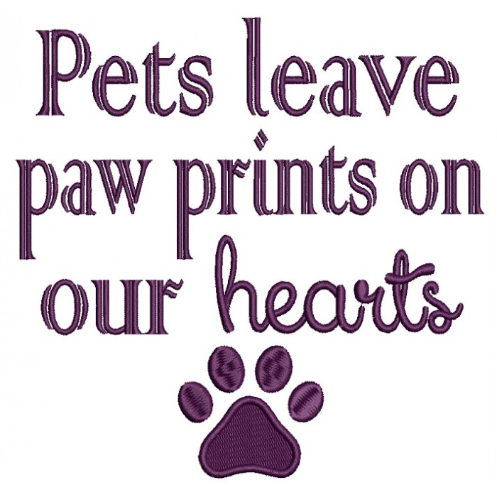 Pets Leave Paw Prints on Our Heart Dog Filled Machine Embroidery Design Digitized Pattern