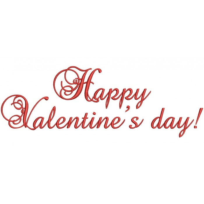 Happy Valentines Day Fancy Script Filled Machine Embroidery Design Digitized Pattern