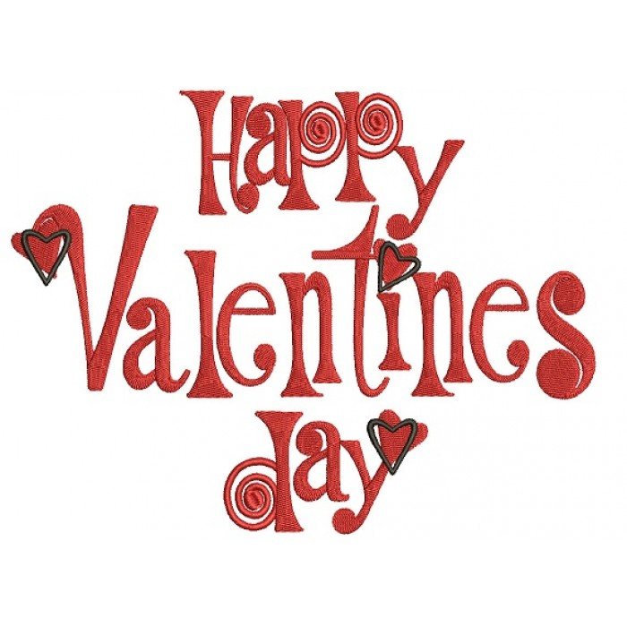 Happy Valentines Day Filled Machine Embroidery Design Digitized