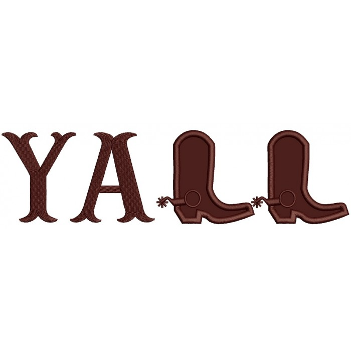 Yall Cowboy Boots Country Applique Machine Embroidery Design Digitized Pattern