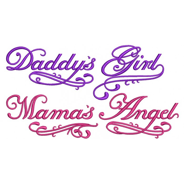 Daddy's Girl Mamas Angel Filled Machine Embroidery Digitized Design Pattern