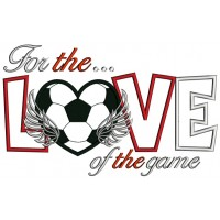 For the love of game soccer sports Applique Machine Embroidery Digitized Design Pattern