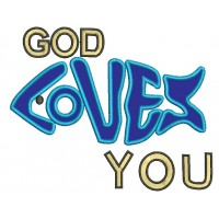 God Loves You Fish Religious Applique Machine Embroidery Digitized Design Pattern