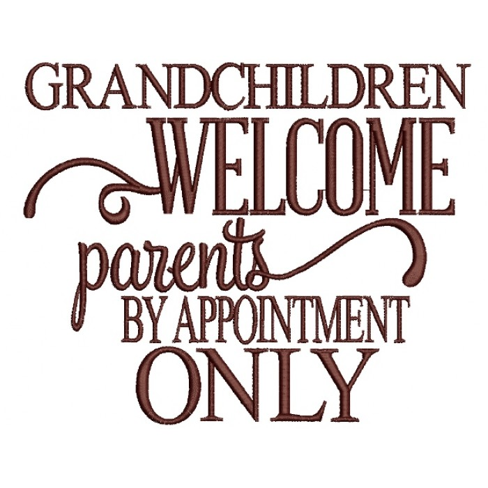 Grandchildren Welcome Parents Filled Machine Embroidery Digitized Design Pattern