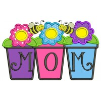 Mom Flower Pot Monogram Applique Machine Embroidery Digitized Design Pattern