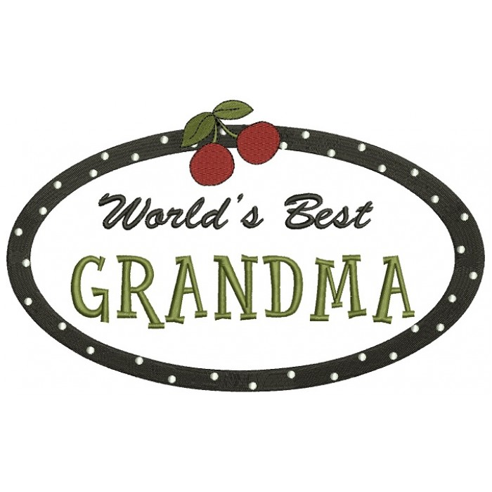 Worlds Best Grandma Filled Machine Embroidery Digitized Design Pattern