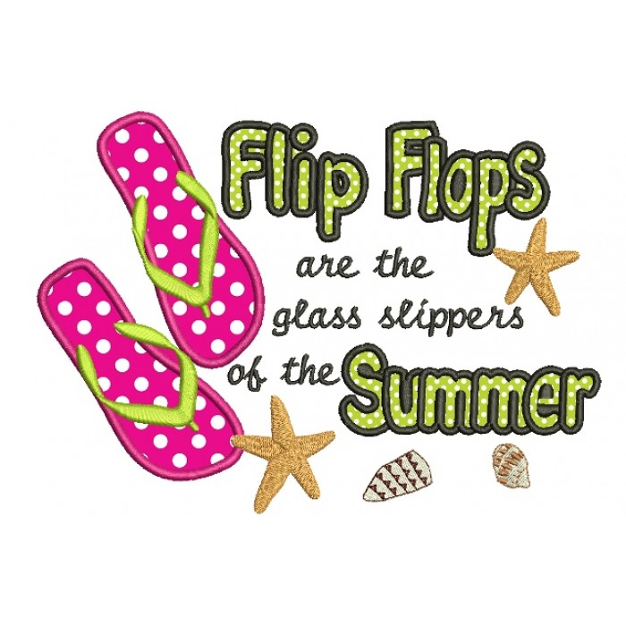 e6dbd1348e3d Flip-Flops-are-the-glass-slippers-of-the-summer-Applique -Machine-Embroidery-Digitized-Design-Pattern-700x700.jpg