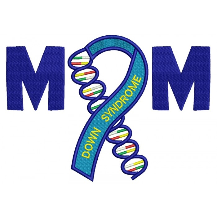 Mom Down Syndrome Awareness Filled Machine Embroidery Digitized Design Pattern