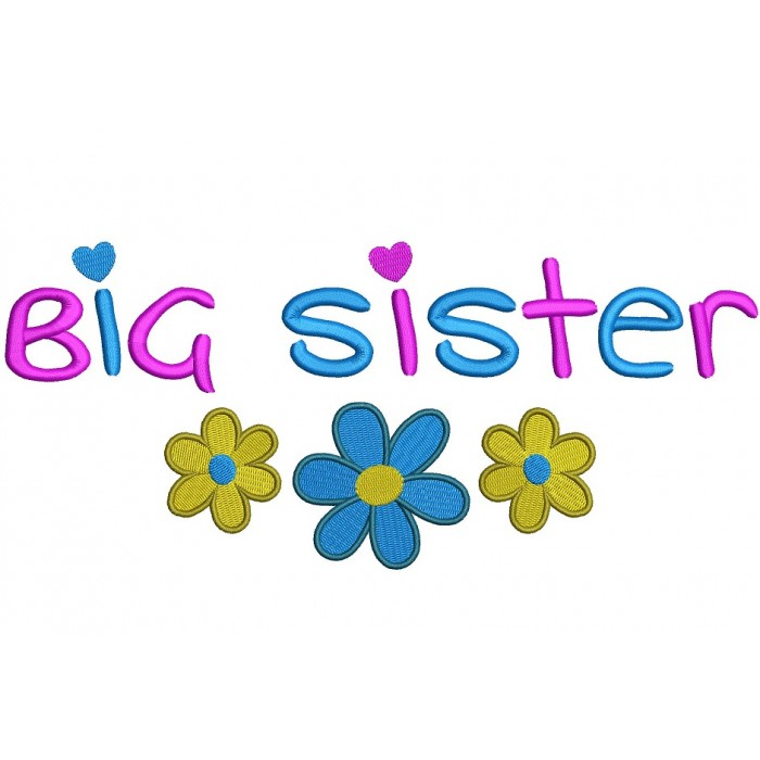 Big Sister With Large Flower Filled Machine Embroidery Digitized Design Pattern