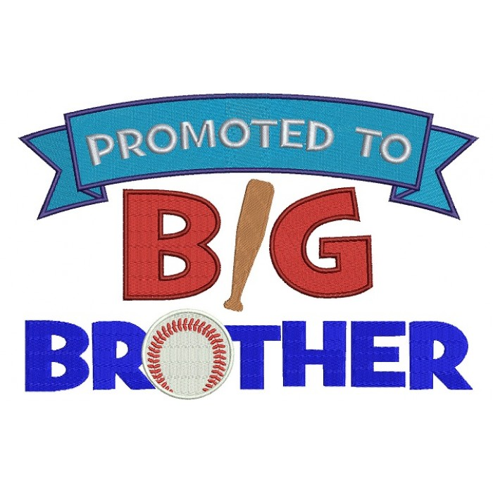 Promoted to Big Brother Baseball Filled Machine Embroidery Digitized Design Pattern