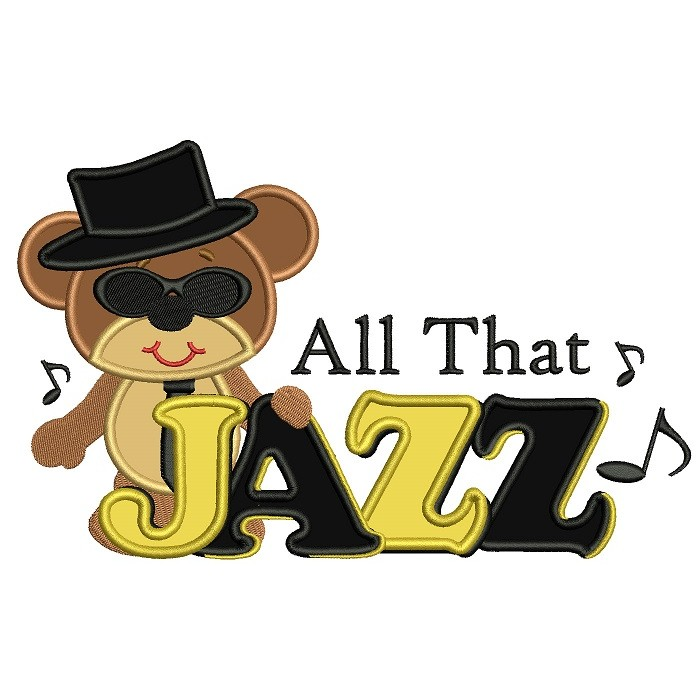 Cool Bear All That Jazz Applique Machine Embroidery Digitized Design Pattern