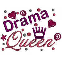 Drama Queen Applique Machine Embroidery Digitized Design Pattern