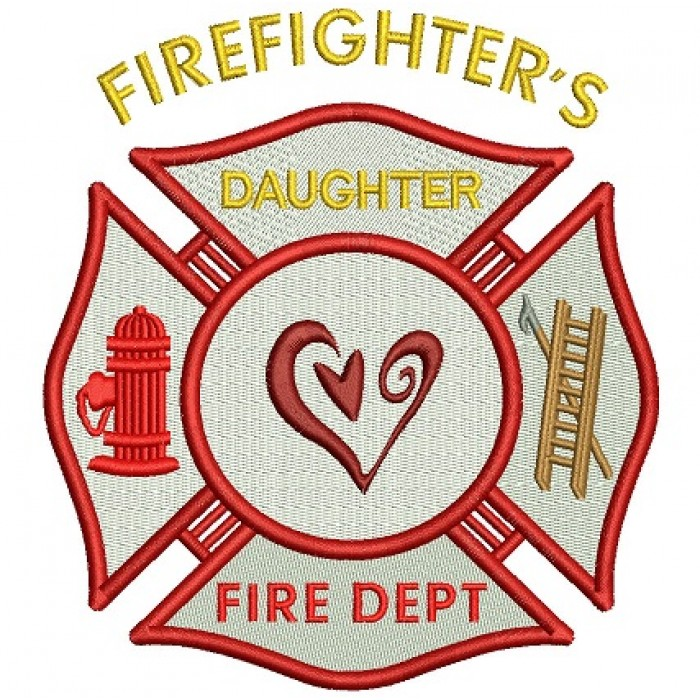 Firefighters Daughter Fire Department Filled Machine Embroidery Digitized Design Pattern