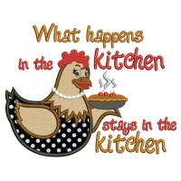 What Happens In The Kitchen Hen Cooking Applique Machine Embroidery Digitized Design Pattern