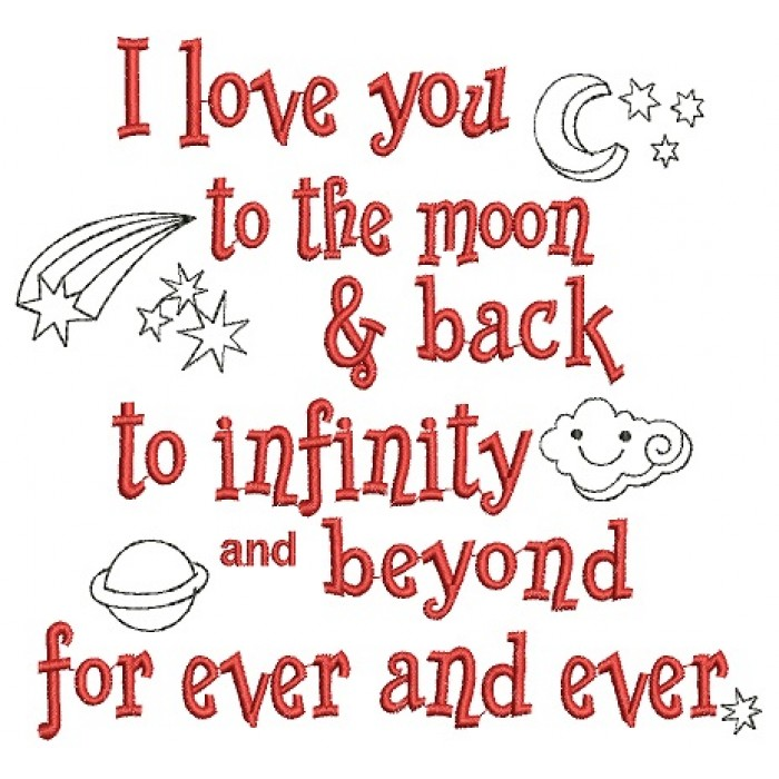 I Love You To The Moon Back Filled Machine Embroidery Digitized