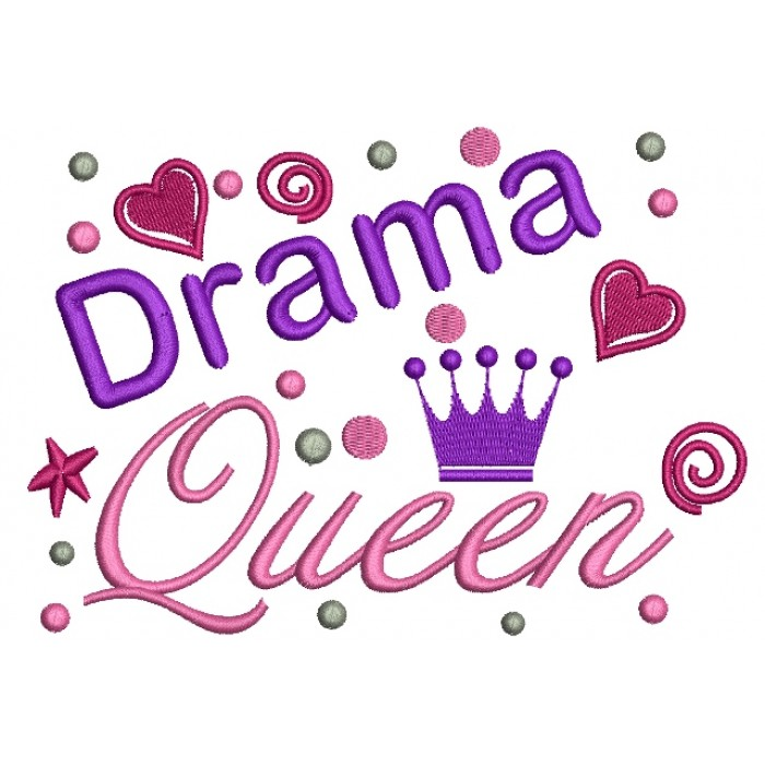 Drama Queen Filled Machine Embroidery Digitized Design Pattern