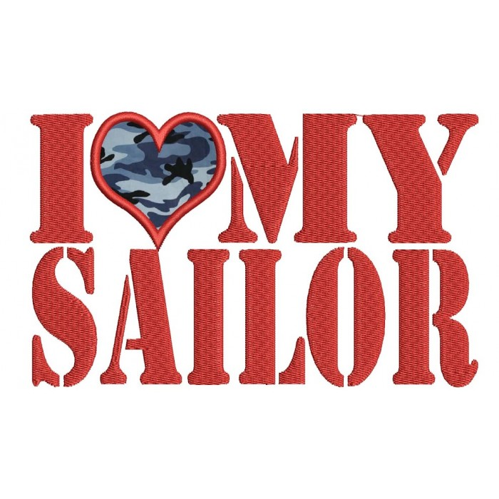 I love my Sailor Military Applique Machine Embroidery Digitized Design Pattern - Instant Download - 4x4 , 5x7, and 6x10 -hoops