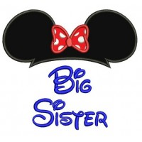 Big Sister Mouse Ears Applique looks like Minnie Mouse Machine Embroidery Digitized Pattern- Instant Download - 4x4 ,5x7,6x10 -hoops