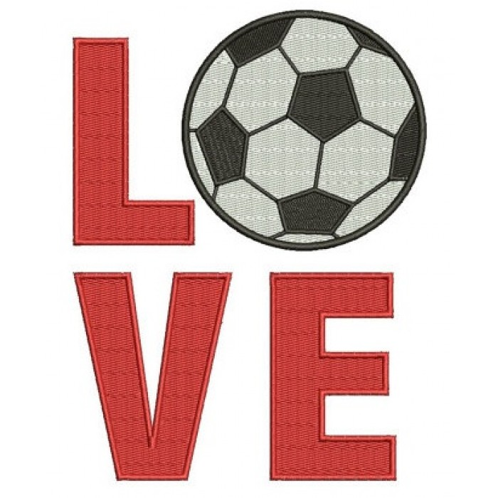 Love Soccer Sport Filled Machine Embroidery Digitized Design - Instant Download - comes in three sizes to fit 4x4 , 5x7, and 6x10 hoops